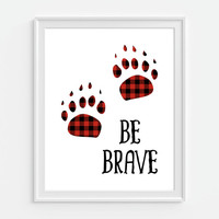 Be Brave Art, Bear Paw, Plaid Decor, Bear Wall Art, Red Plaid Decor, Red Buffalo Plaid, Childrens Art, Rustic Nursery Decor, Rustic Art