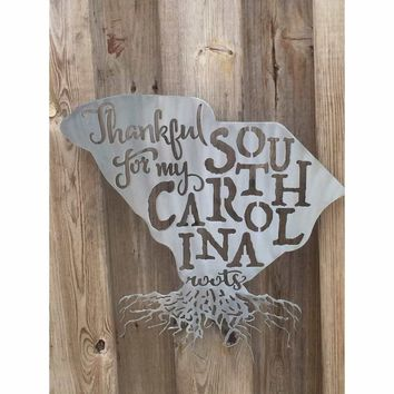Thankful For My South Carolina Roots Metal Wall Art