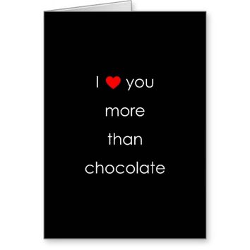 Valentine's Day Card, I Really Love Chocolate Greeting Card