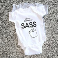 Toddler Gift - Baby Onesuit Funny -  Little Bucket of Sass