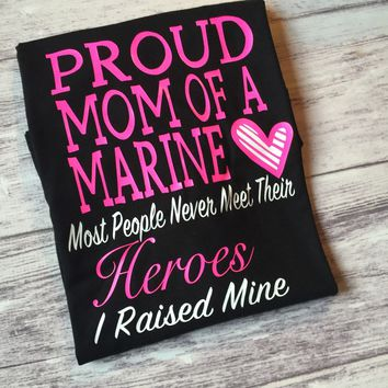 Marine Mom Shirt, Proud Mom of a Marine Shirt, Marine Parent Shirt, USMC Mom Shirt
