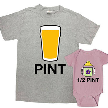 Father Daughter Matching Shirts Dad And Daughter Gifts Daddy And Me Outfits Dad And Baby T Shirts Pint Half Pint Bodysuit - SA1021-1022