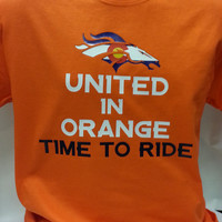 United in Orange Time To Ride Broncos Playoff Colorado Flag T-shirt Men Women Youth XS to 6XL sizes