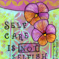 ORIGINAL HANDMADE Mixed Media Inspirational Floral Art--Self Care is Not Selfish, Pansies, purple, orange, green