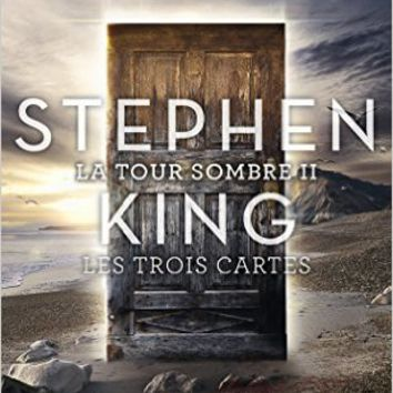 La Tour Sombre 2/Les Trois Cartes (French Edition) (French) Mass Market Paperback – June 25, 2007