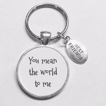 Best Friends You Mean The World To Me Christmas Gift Keychain