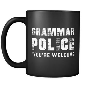 Grammar Police You're Welcome Mug