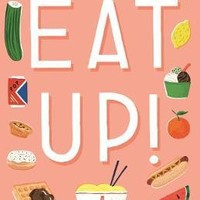 Eat Up : Ruby Tandoh : 9781781259597