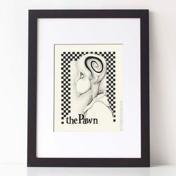 THE PAWN,  Chess Series: Art print, black and white pen and ink drawing, ink illustration, pen drawing 8x10 Limited Edition fine art print