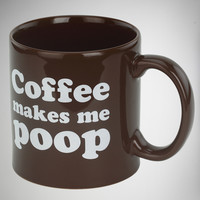'Coffee Makes Me Poop' Mug