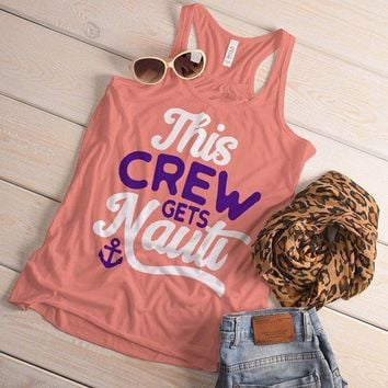 Women's Bridal Party Tank Crew Gets Nauti Funny Bachelorette Party Shirts Nautical Anchor Top