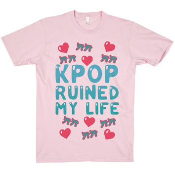 KPOP RUINED MY LIFE TEE