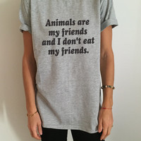 Animals are my friends and I don't eat my friends tshirt top vegan vegetarian gifts present