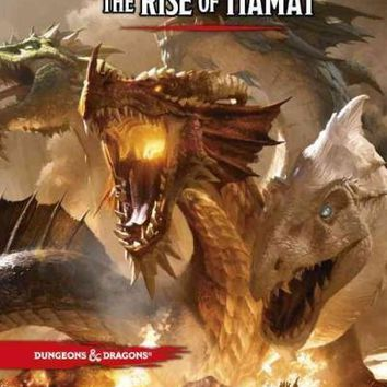 The Rise of Tiamat (Dungeons & Dragons Adventure)