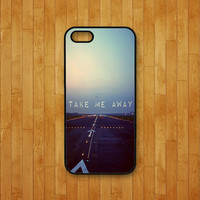 iphone 5S case,take me away,iphone 5C case,iphone 5 case,iphone 4 case,iphone 4S case,ipod 4 case,ipod 5 case,ipod case,iphone cover