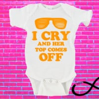 I Cry and Her Top Comes Off Gerber Onesuit ®