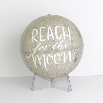 Lunar Globe 12 inch Painted Reach for the Moon Inspirational Graduation Office Decor Wild and Free Designs