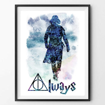 Printable Severus Snape digital Print always severus quote harry potter severus snape Instant Download archival quality  files