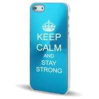 Apple iPhone 5 5S Light Blue 5C412 Aluminum Plated Hard Back Case Cover Keep Calm and Stay Strong