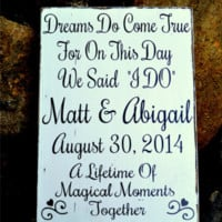 Wedding Sign Personalized Wedding Gift Wood Rustic Chic Decor Dreams Come True Magical Fantasy Elegant Fairytale Gatsby Wooden Display Beach