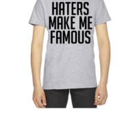 Haters Make Me Famous - Youth T-shirt