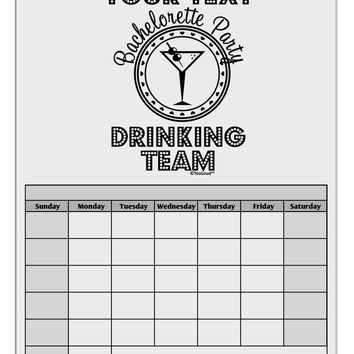 Personalized -Name- Bachelorette Party Drinking Team Blank Calendar Dry Erase Board