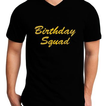 Birthday Squad Text Adult Dark V-Neck T-Shirt by TooLoud