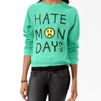 Hate Mondays Pullover