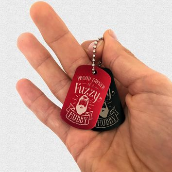 Funny key-chain for wife, proud owner of a fuzzy hubby - bearded fun, gag gift