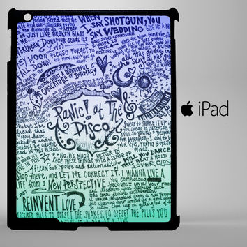 Panic at The Disco Lyric art iPad 2, iPad 3, iPad 4, iPad Mini and iPad Air Cases
