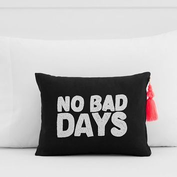 The Emily & Meritt No Bad Days Pillow Cover