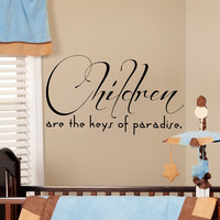 Wall Decal Quote Children Are The Keys Of Paradise Design Wall Decals Bedroom Living Room Dorm Kids Nursery Window Stickers Home Decor 3965