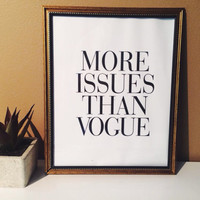 More Issues Than Vogue - Wall Decor