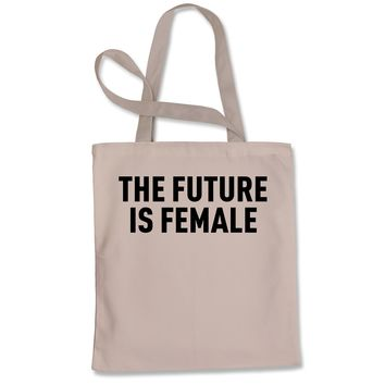 The Future Is Female Feminism (Black Print)  Shopping Tote Bag