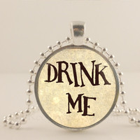 "Alice and Wonderland. Drink Me. 1"" glass and metal Pendant necklace Jewelry."