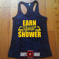 Funny Workout Tank - Earn Your Shower Tank Tops Burnout Racer Back Women's Workout Shirts Tanks