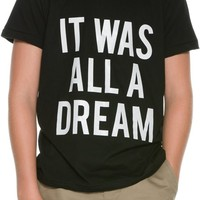 MADE KIDS IT WAS ALL A DREAM SS TEE