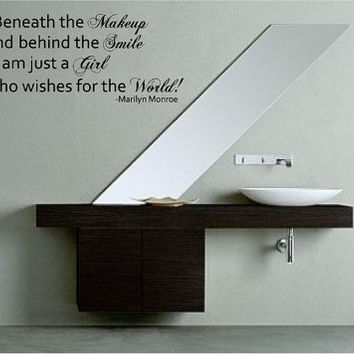 Beneath the Makeup and behind the Smile....Marilyn Monroe Vinyl Wall Decal lettering Decor graphic art  Custom