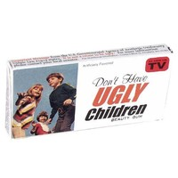 Don't Have Ugly Children Gum - Whimsical & Unique Gift Ideas for the Coolest Gift Givers