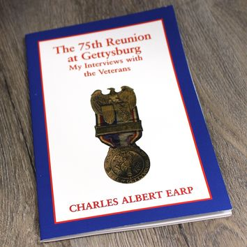 The 75th Reunion at Gettysburg: My Interviews With the Veterans / Book