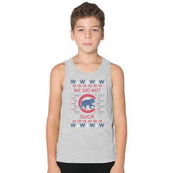 Cubs Bear - We Did Not Suck Ugly Sweater Kids Tank Top