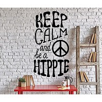 Wall Vinyl Decal Funny Quote Words Keep Calm And Be Hippke Home Decor Unique Gift 4320