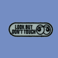 Look But Don't Touch Patch