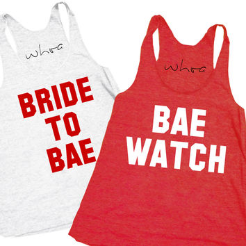 Bride to Bae / Bae Watch Tank