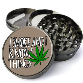 I Smoke And I Know Things #65 GoT Extra Large 5 Piece Spice Tobacco Herb Grinder with Pollen/Keef Catcher - Custom Herb Grinders For Sale