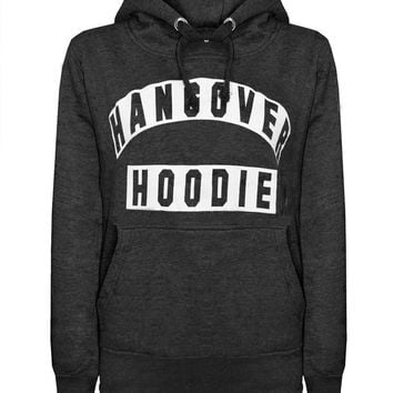 Be Comfortable In Your Own HANGOVER HOODIE!
