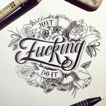 Just Fucking Do It Wall Art Print Quote