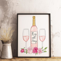 Rose all day - Bar cart art - Wine print - Bar cart print - Wine pun - Bar cart decor - Wine quote sign - Housewarming gift - Gift for her