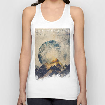 One mountain at a time Unisex Tank Top by HappyMelvin