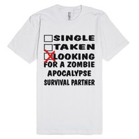 Single Taken Looking For A Zombie Apocalypse
